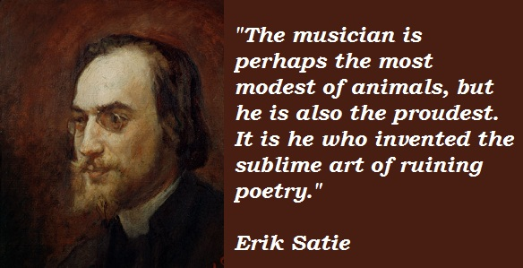 an introduction to the life of erik satie the french composer Éric alfred leslie satie (french: [eʁik sati] 17 may 1866 – 1 july 1925), who signed his name erik satie after 1884, was a french composer and pianist satie was a colourful figure in the early 20th-century parisian avant-garde.