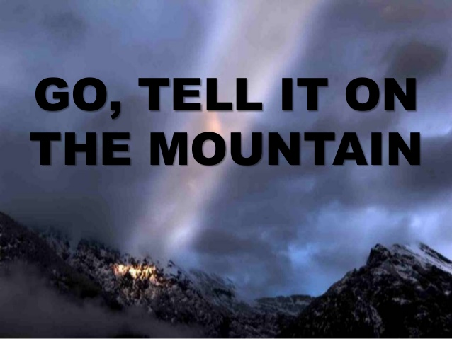 go-tell-it-on-the-mountain-1-638